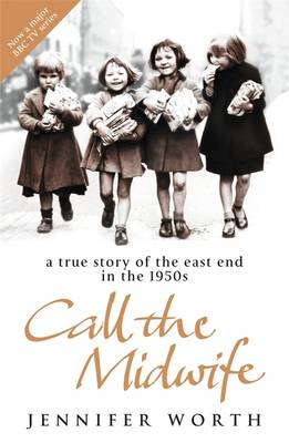 Book Review: Call The Midwife by JenniferWorth